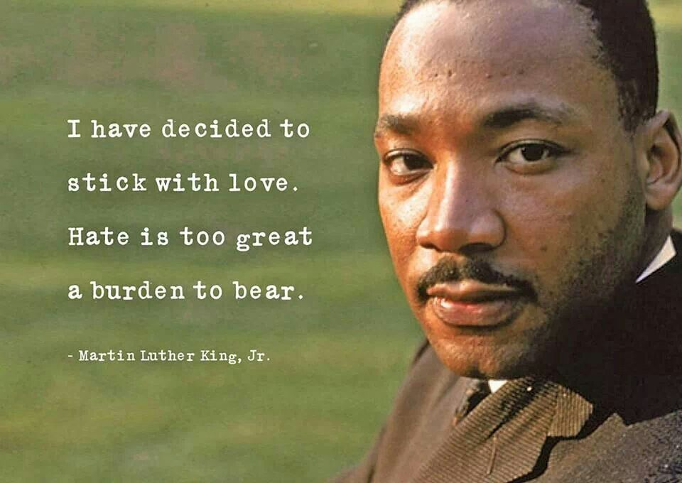 Martin Luther King. Remember all the wonderful things this man said today, and try to implement them this year!