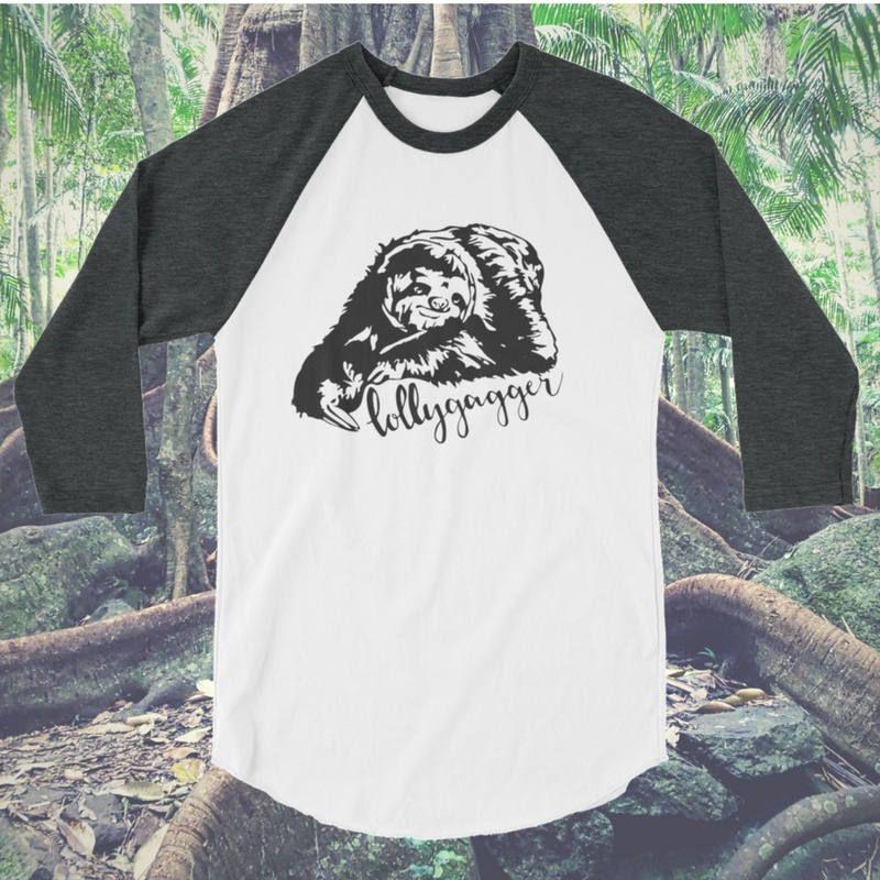 24.99 Lollygagger sloth baseball tee/sloth shirt/lollygag