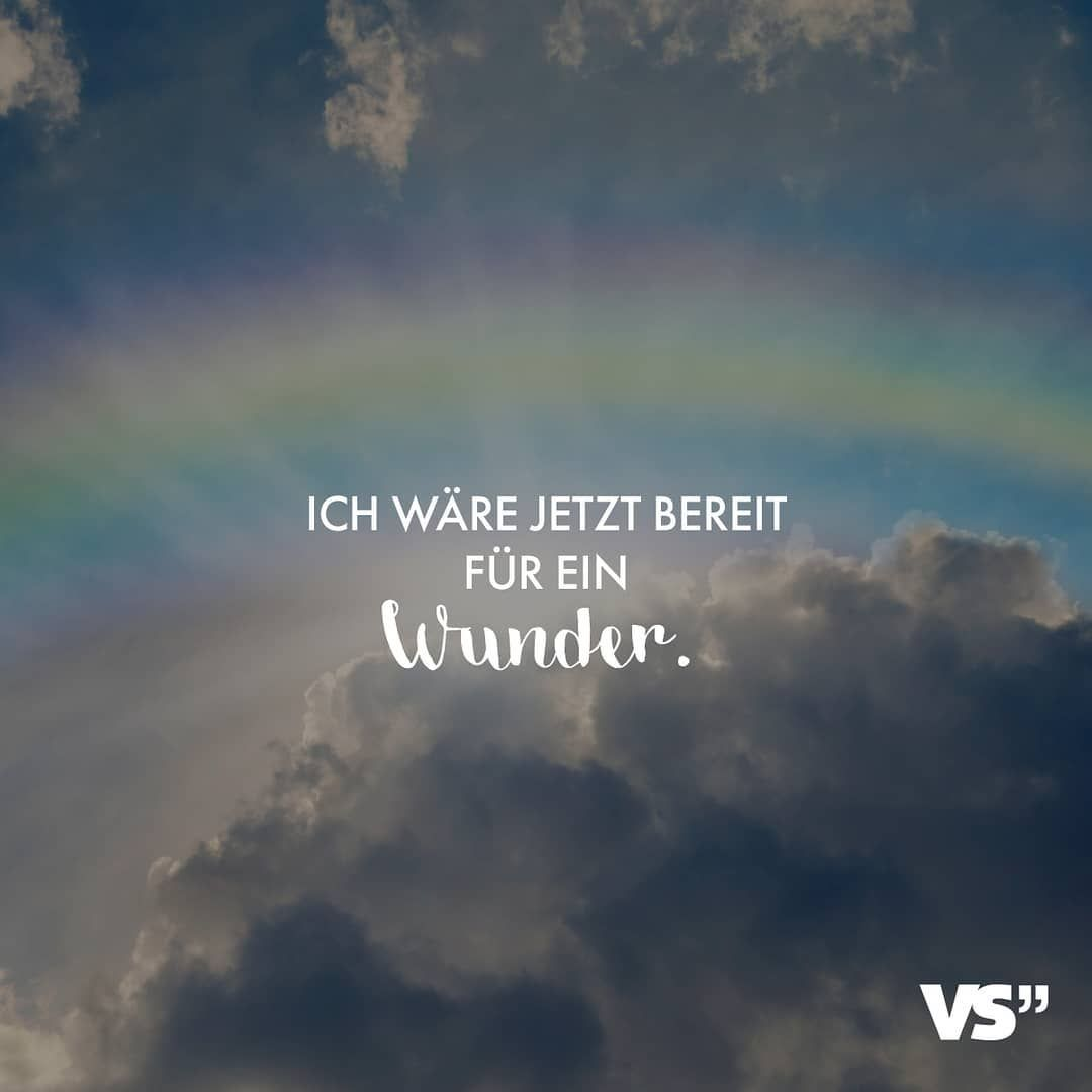 """VISUAL STATEMENTS® on Instagram: """"👐 #VisualStatements #Wunder #Lebenssprüche #Lebensweisheiten #Weisheiten #SprüchezumNachdenken"""""""
