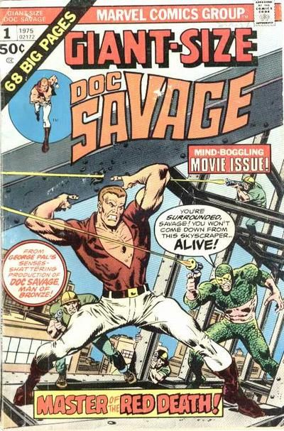 Giant-Size Doc Savage #1 Marvel Comics reprints Doc Savage #1 & #2 with a great John (Avengers, Conan) Buscema cover from the first issue. Written by Steve (Avengers) Englehart with art by Ross (Spider-Man) Andru. Recommended!!!