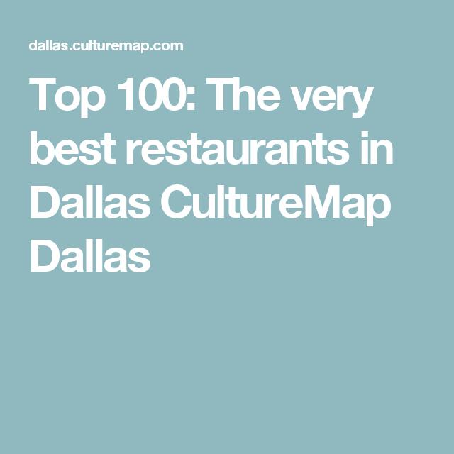 Top 100: The very best restaurants in Dallas CultureMap ... Culture Map Dallas on eater dallas, art institute of dallas, nick and dallas, trammell crow park dallas, culture in dallas, dirk nowitzki house in dallas, houston dallas,