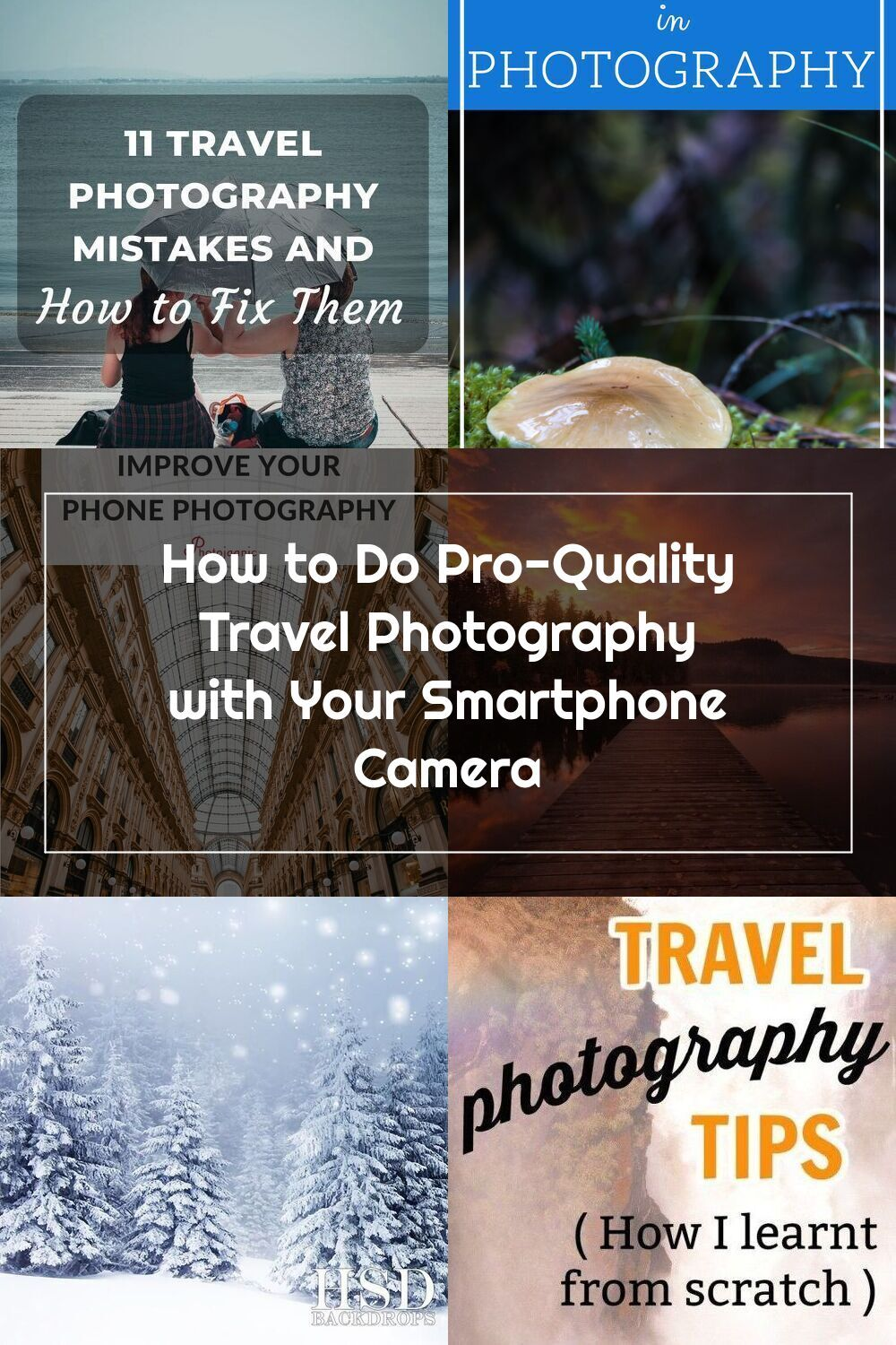 Learn How To Take Good Photos With These Travel Photography Tips Including Landscape Food Architecture Street Photography And Self Portraits These Easy P In 2020