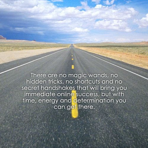 There Are No Magic Wands No Hidden Tricks No Shortcuts And No