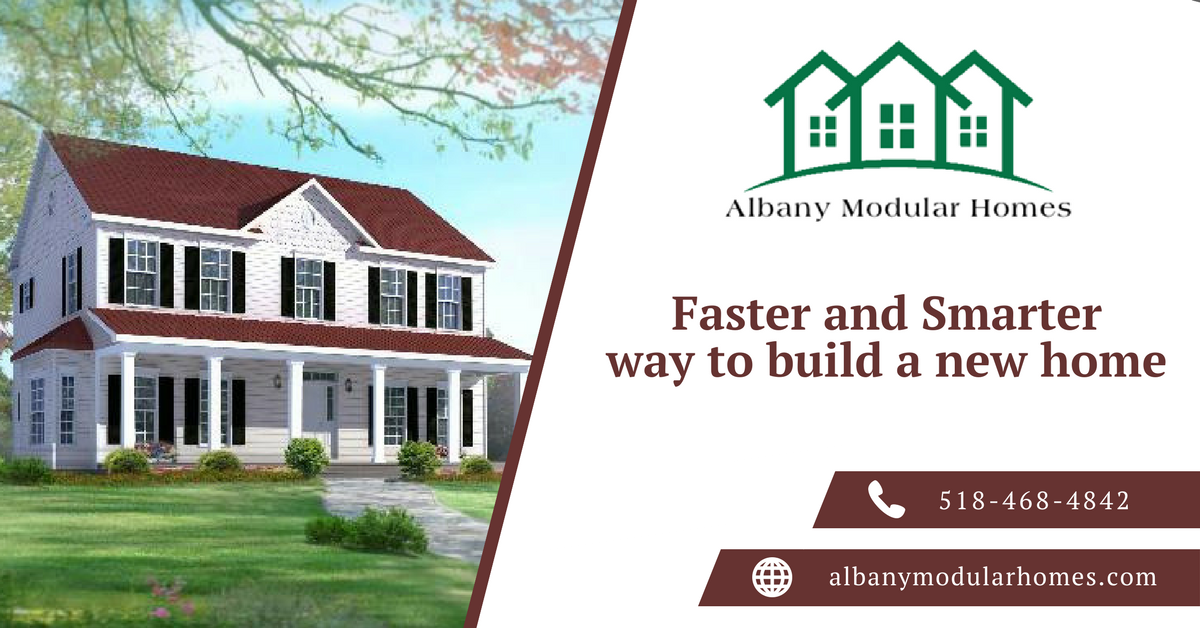 Albany Modular Homes Is A Leading Custom Modular Home Builder In