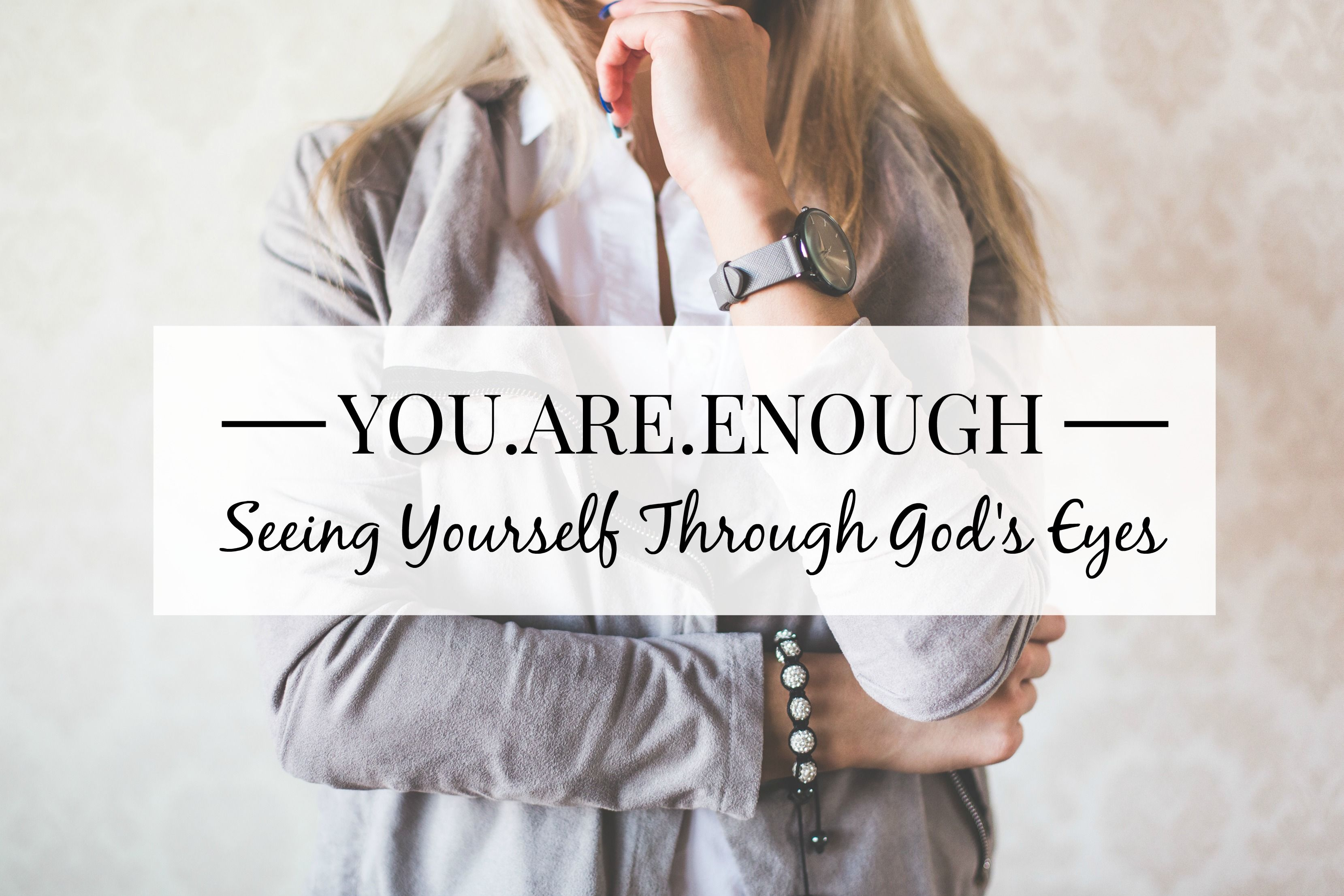 Eleven bible verses that show exactly how God sees us through His eyes. We are loved, beautiful, strong, important, and courageous in God's eyes!