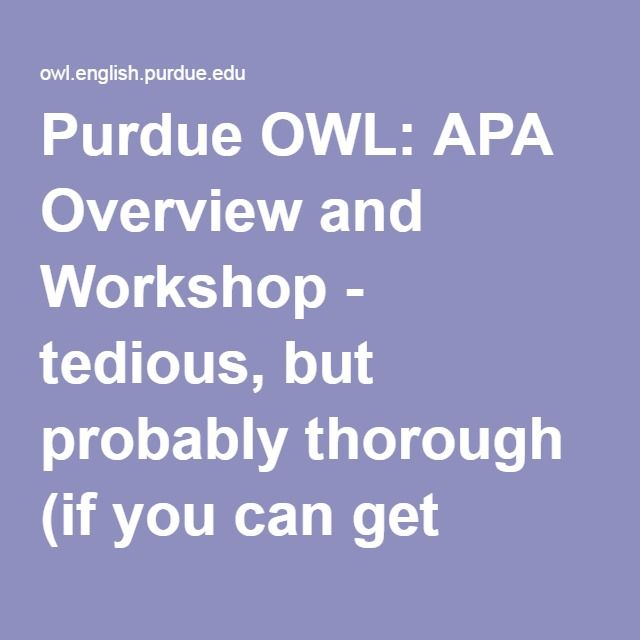 Purdue OWL: APA Overview and Workshop - tedious, but probably thorough (if you can get through it)