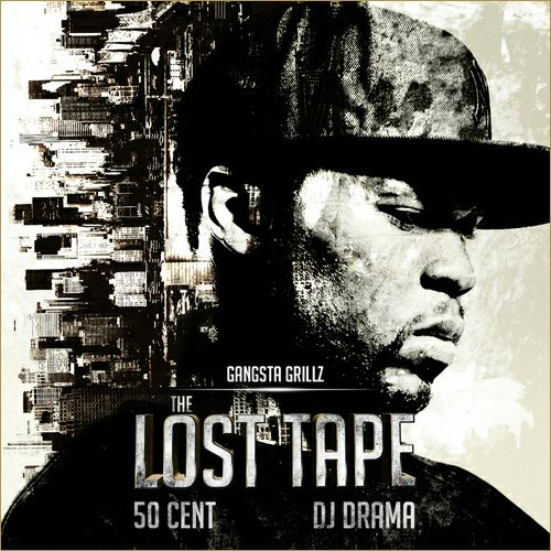 50 Cent Lets Go Of His Latest Mixtape With Dj Drama The Lost Tape