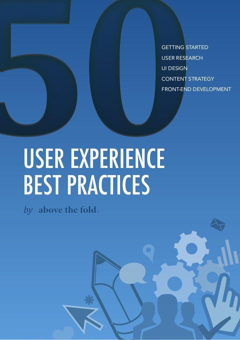 50 Ux Best Practices By Cristiano Caetano Via Slideshare Ux User Experience Web Design Quotes Web Development Design