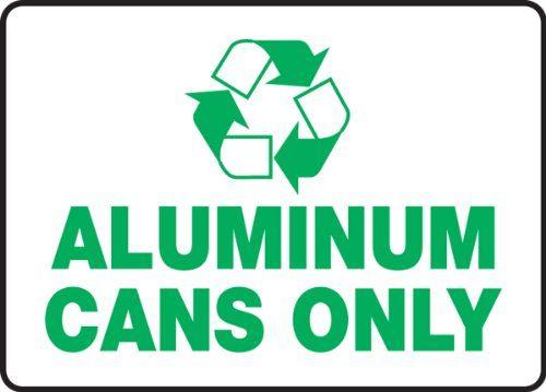 7 Popular Siding Materials To Consider: Accuform Signs MPLR534VA Recycle Aluminum Sign, Legend