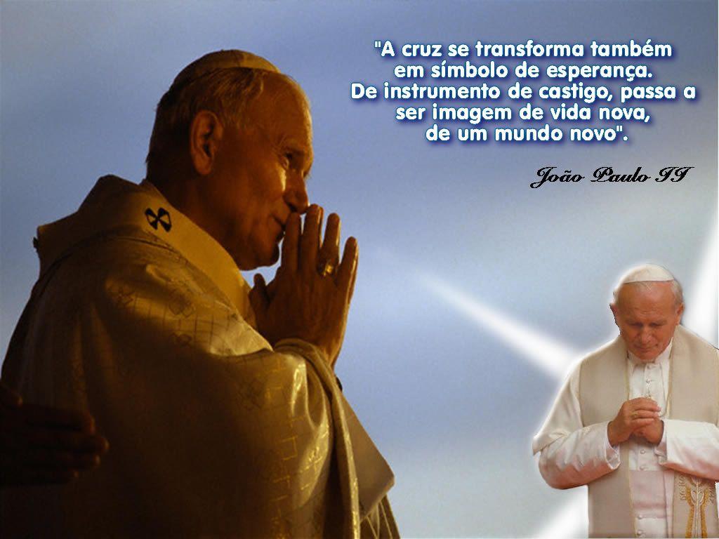 Mensagens Cultura Mix: Frases Do Papa João Paulo II