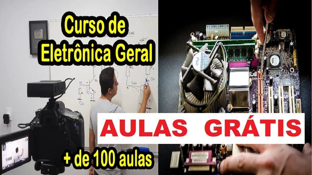 Aulas Gratis No Curso De Eletronica Geral Curso De Eletronica