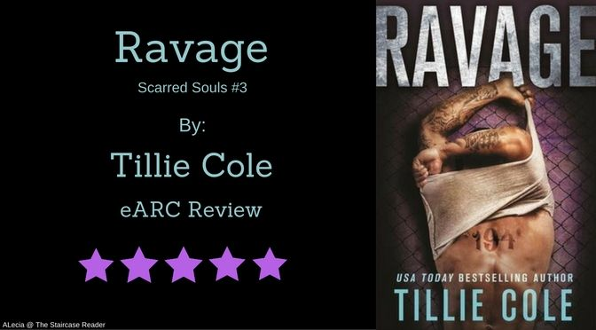 Ravage By Tillie Cole Earc Review Bestselling Author Reviews Author