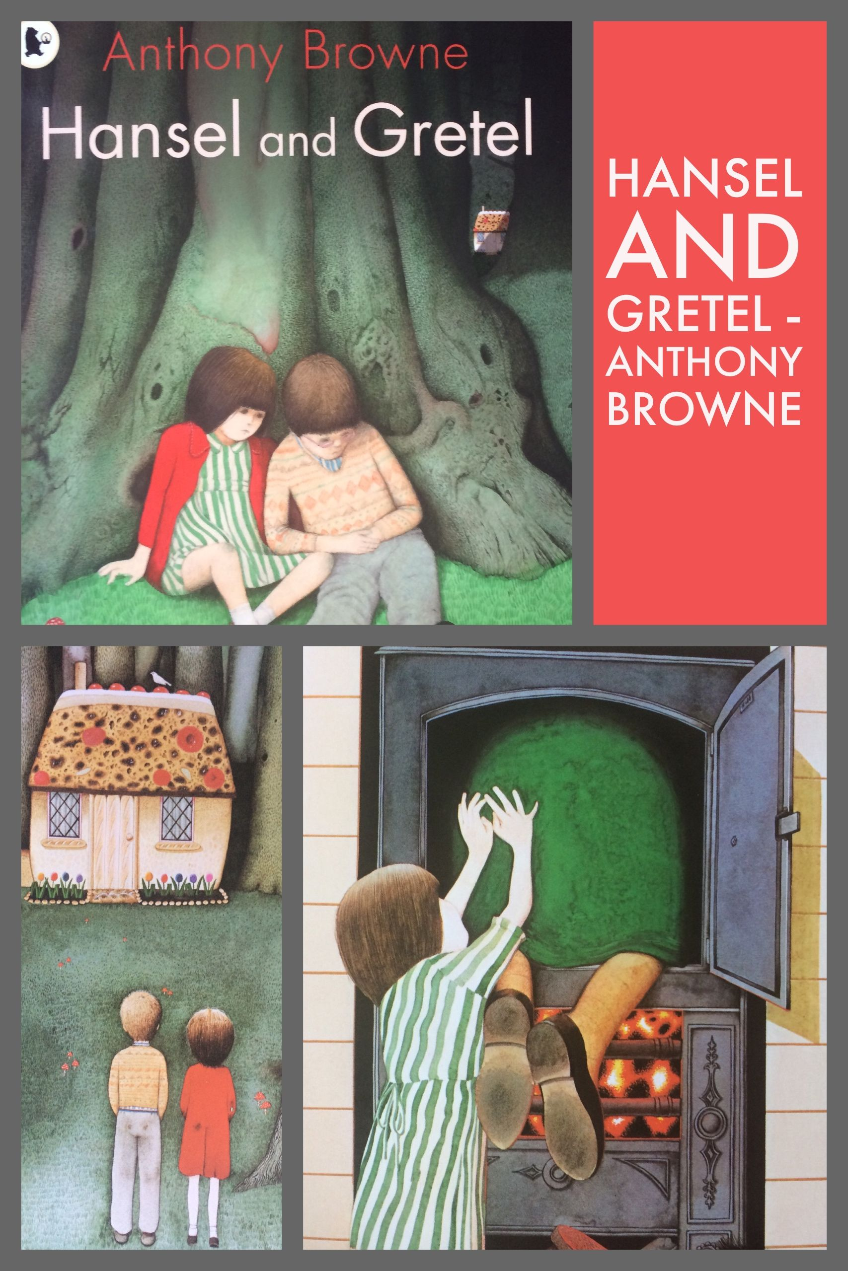 Hansel And Gretel Anthony Browne Traditional Tales Fractured Fairy Tales Fairy Tales