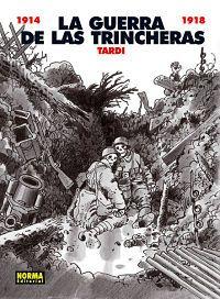 La guerra de las trincheras. Comic.