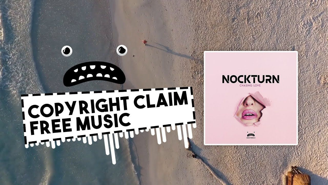 Nockturn Chasing Love Bass Rebels Release Non Copyrighted Music For Free Background Music Copyright Free Music Video Websites