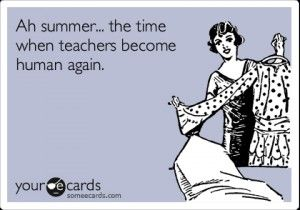 Funny Teacher Summer Quotes Summer Vacation Quotes For Vacation Quotes Funny Holiday Quotes Summer Teachers Summer Quotes