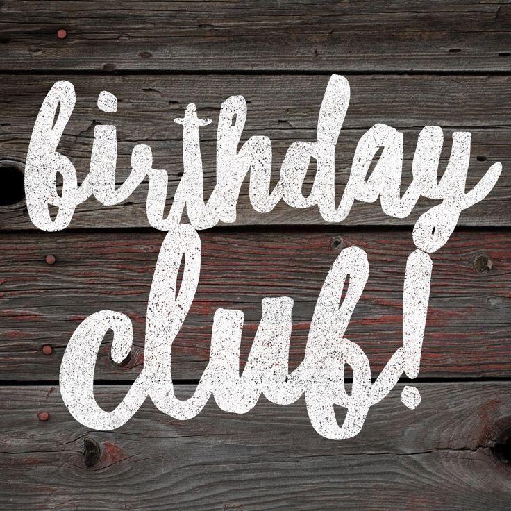 Birthday Club, Birthday Month, Funny