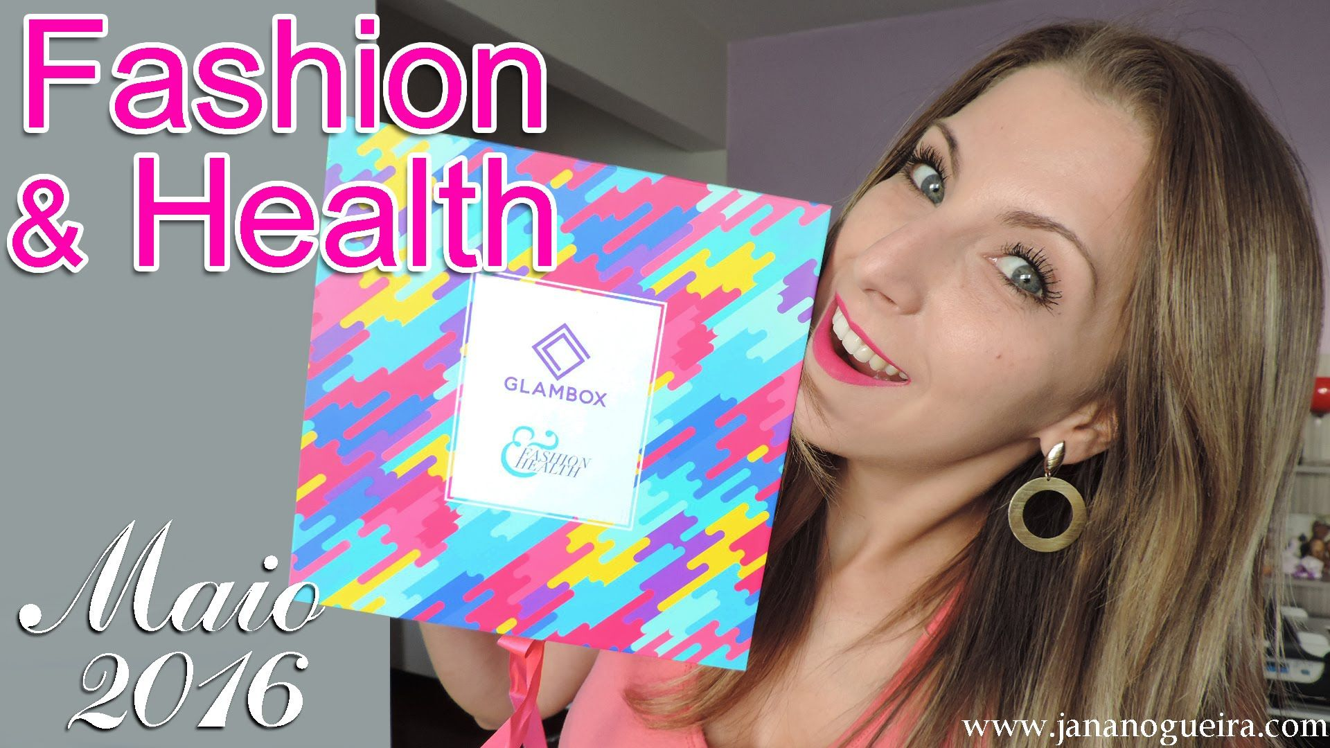 Glambox Maio 2016 - Fashion & Health