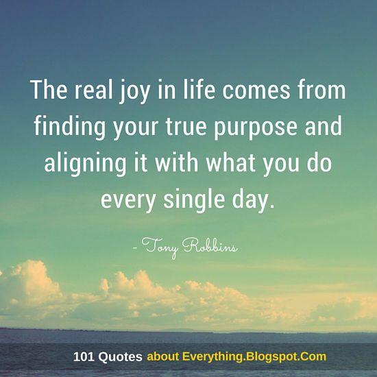 Tony Robbins Quotes Inspirational Pinterest Tony Robbins Unique Purpose Of Life Quotes