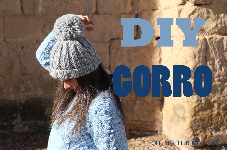 DIY Como hacer gorro de lana (patrón gratis) | Dos agujas ...