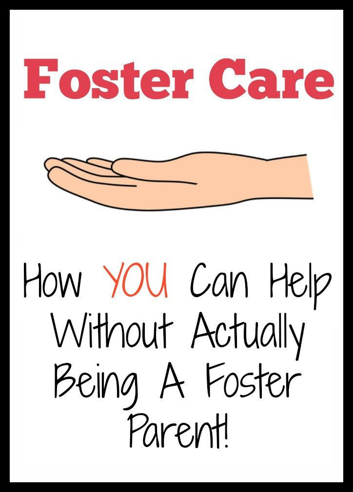Foster care how you can help without actually being a