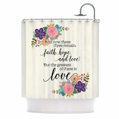 East Urban Home Faith Hope And Love Single Shower Curtain Faith Curtains Home Decor Styles