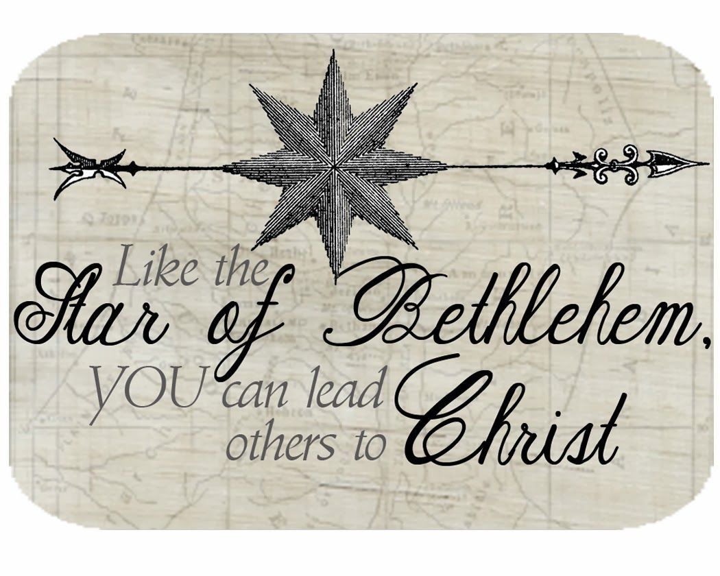 Like the star of Bethlehem, you can lead others to Christ ...