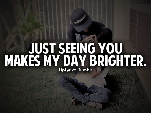 You Make My Day Brighter Life My Life Thoughts