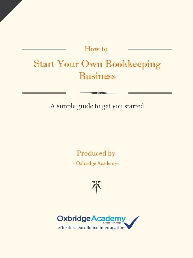 How To Start Your Own Bookkeeping Business Produced By Oxbridge
