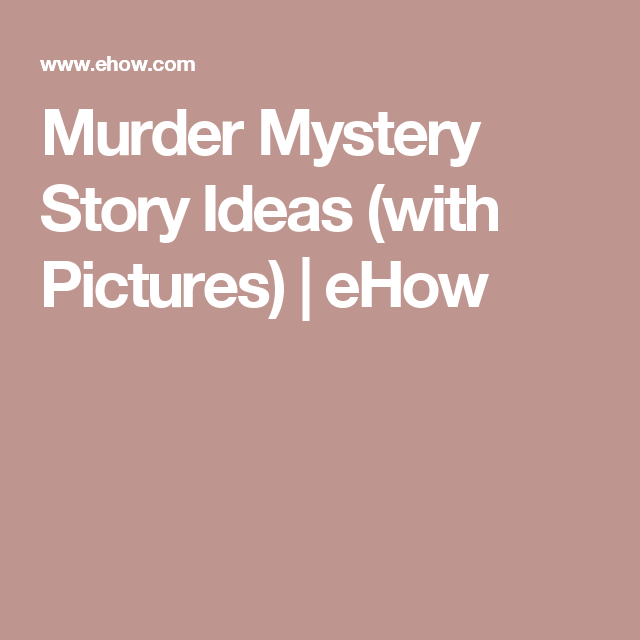 Murder Mystery Story Ideas | Murder Mystery Party | Anniversary