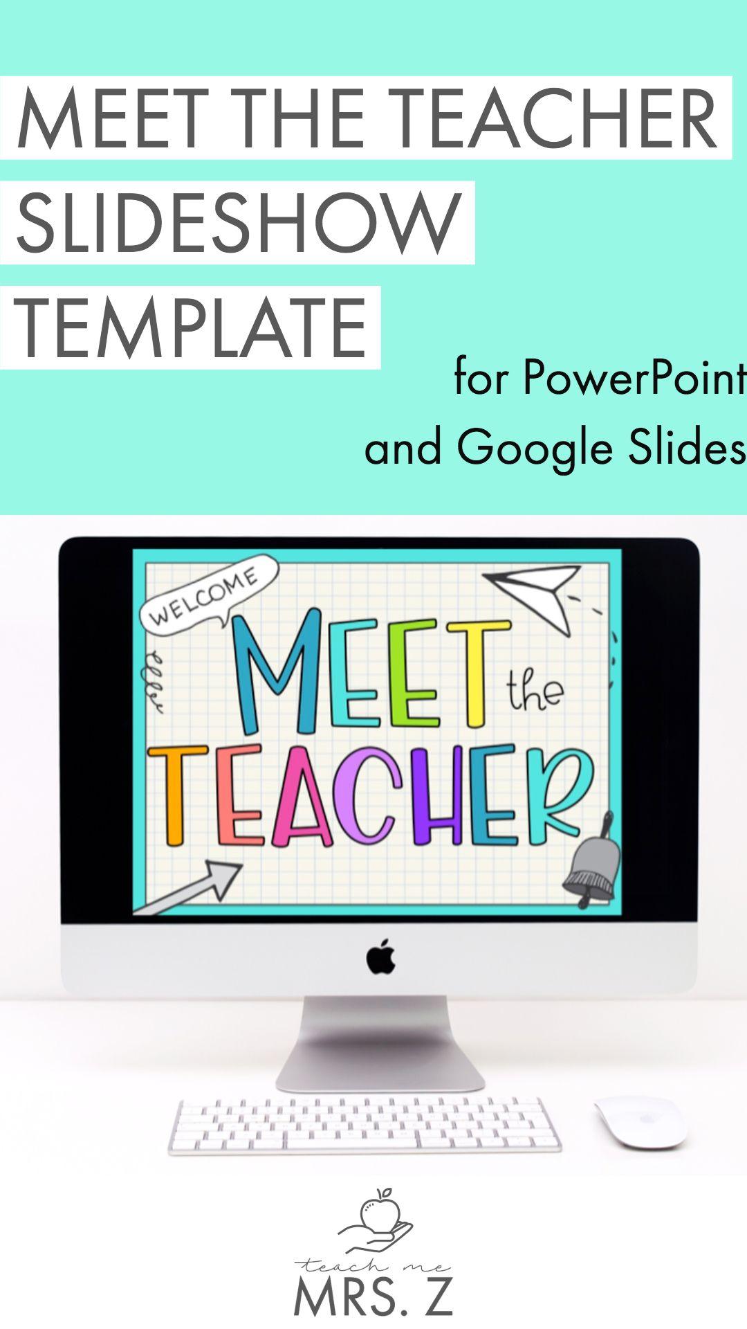Meet The Teacher Slideshow Template For Powerpoint And Google Slides By Teach Me Mrs Z Digital Learning Classroom Google Classroom Teachers Teaching