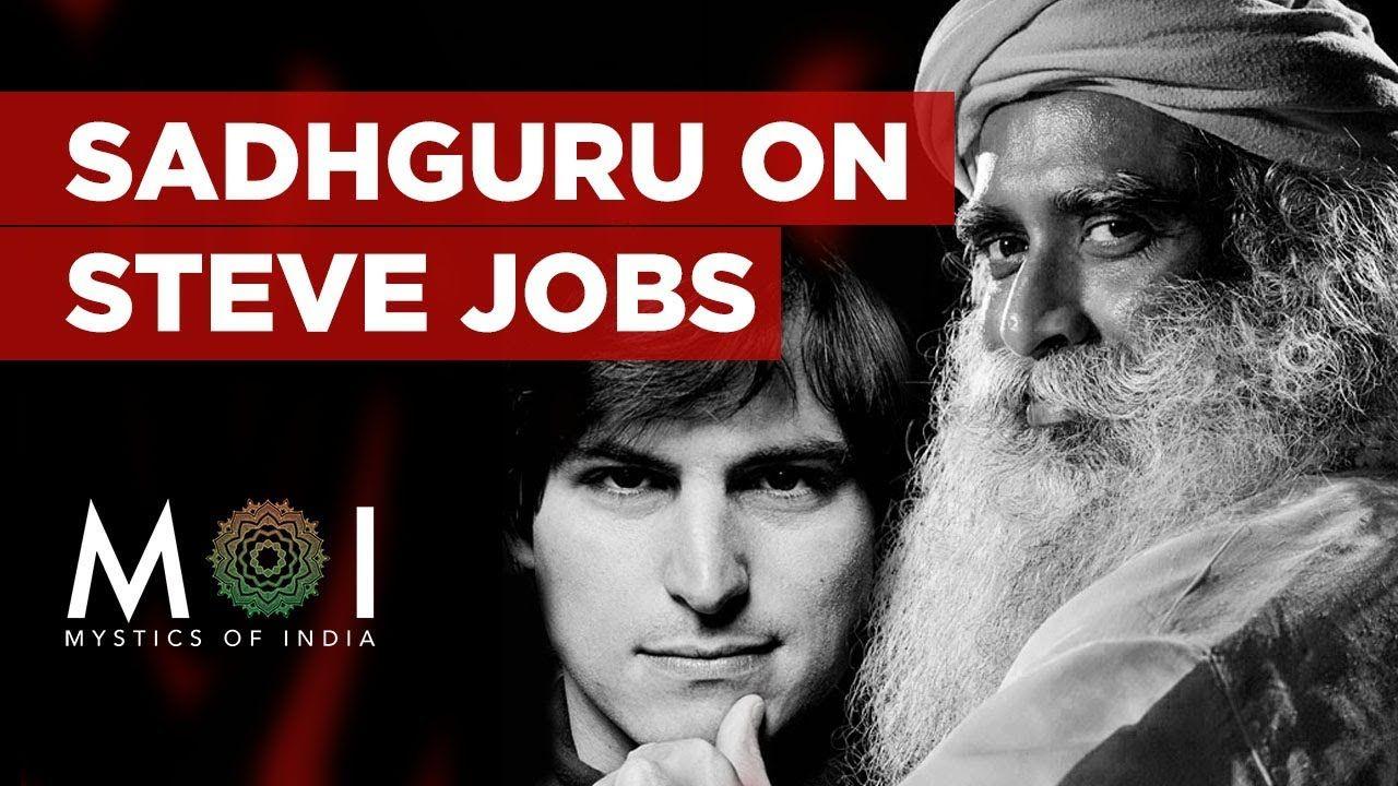 Sadhguru Talks About Steve Jobs' Way of Leading People