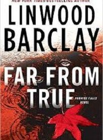 Far From True - Linwood Barclay