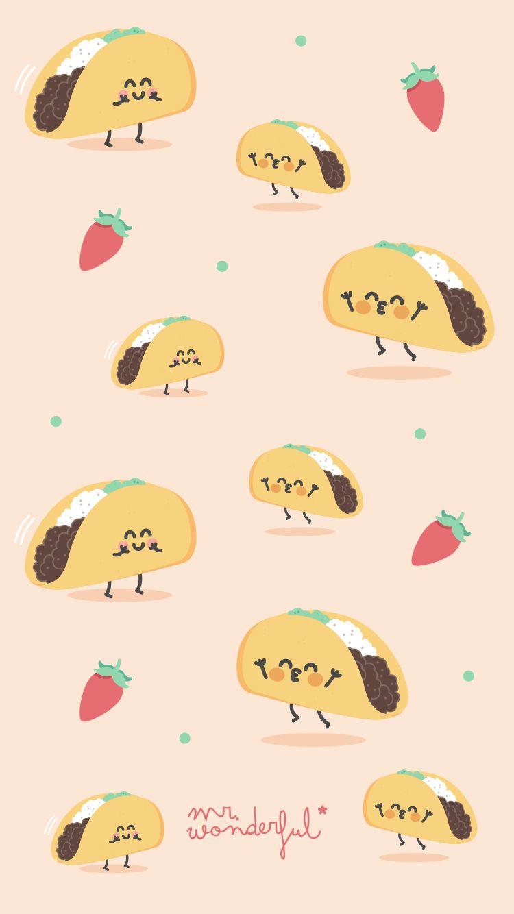 Mrwonderfulwallpaper Tacos Wallpaper Iphone Cute Taco Wallpaper Mr Wonderful