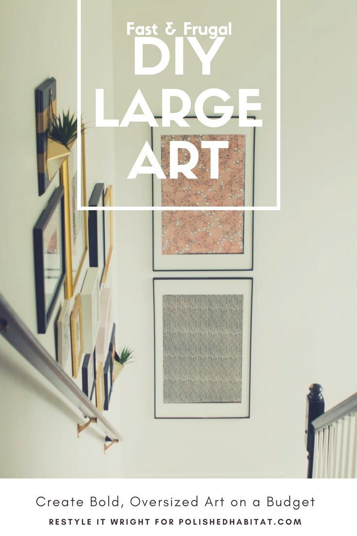 Oversized art a quick cheap diy way to fill big walls walls