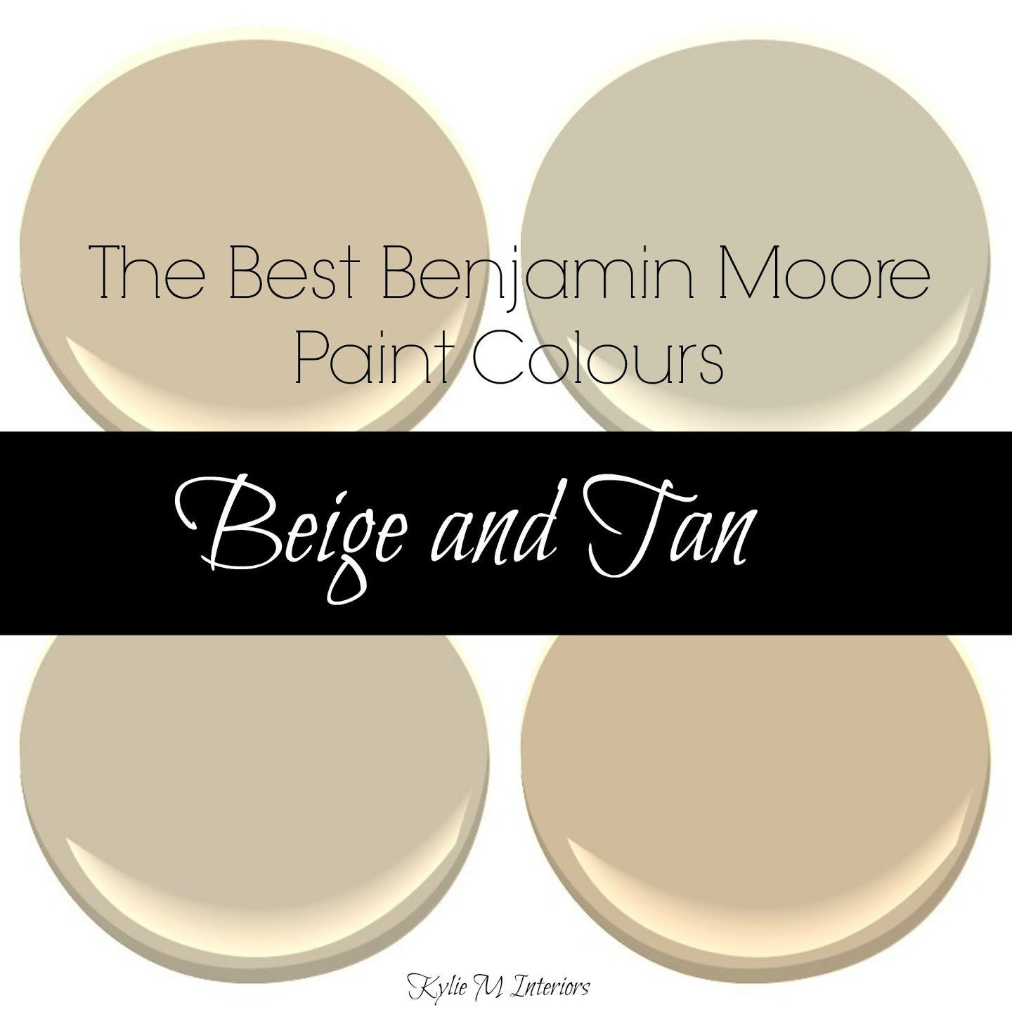 The best benjamin moore paint colours Beige tan and neutral colors