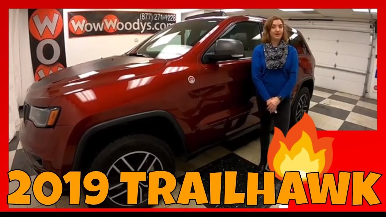 2019 Jeep Grand Cherokee Trailhawk Video Walkthrough At Wowwoodys