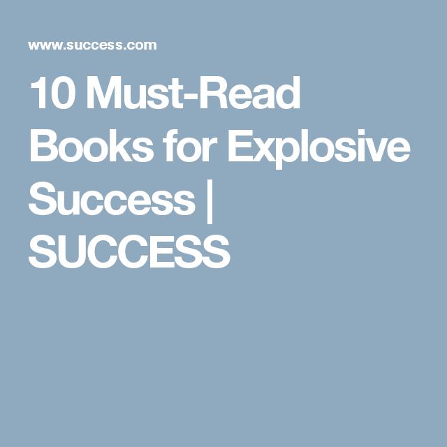 Must Read Books For Explosive Success Success