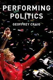 Book Review: Performing Politics: Media Interviews, Debates and Press Conferences by Geoffrey Craig | LSE Review of Books