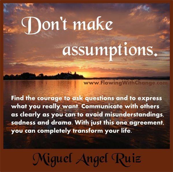 don't make assumptions - Google Search | Assumption quotes, This ...