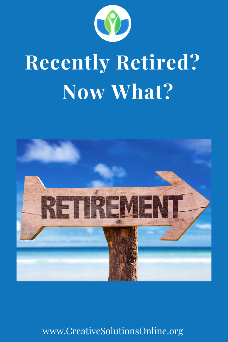 Recently Retired Now What Life Transitions Congratulations On Your Retirement How Are You Feeling