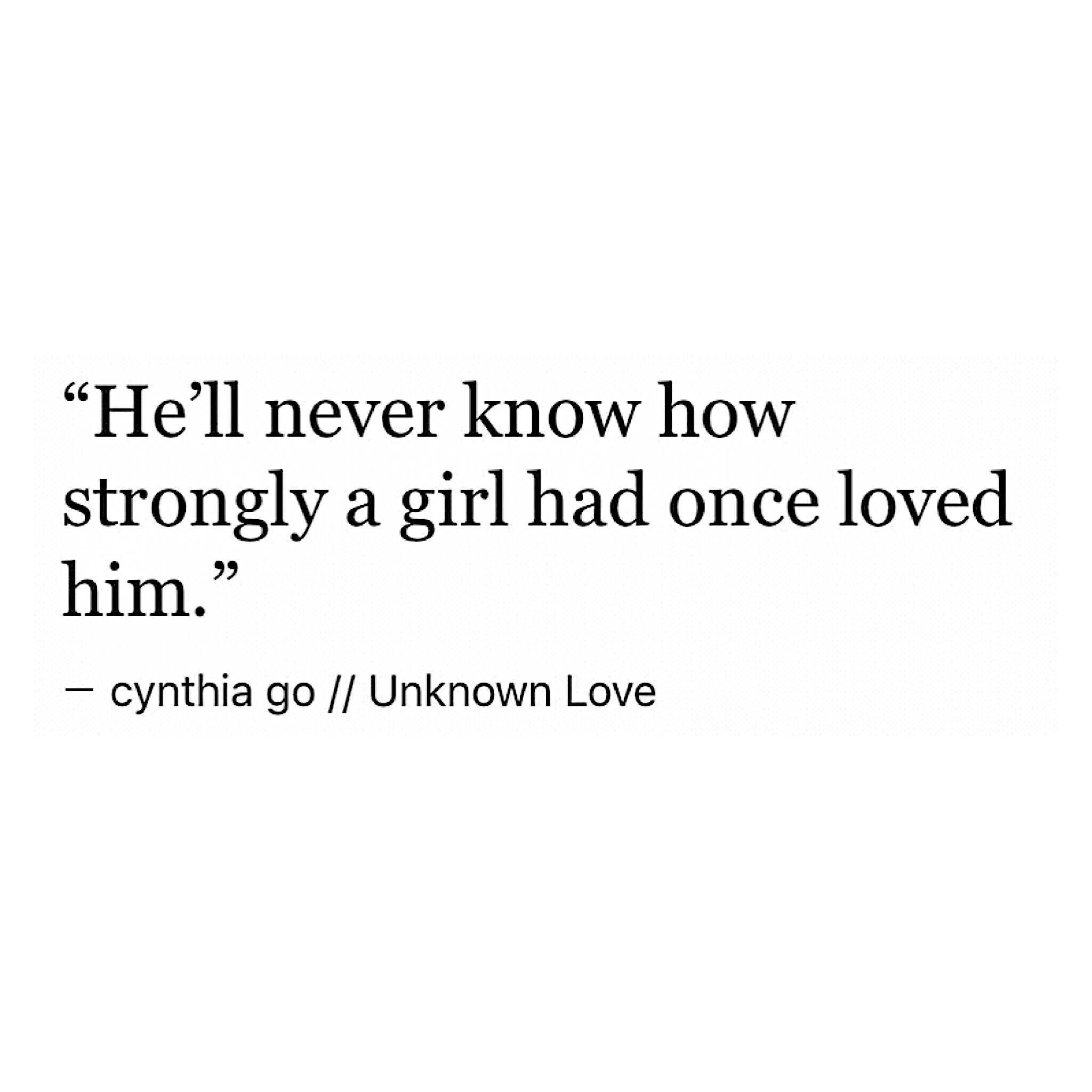 Tumblr Quotes About Love Gorgeous Unknown Love  Pinterest  Creative Writing Crushes And Creative