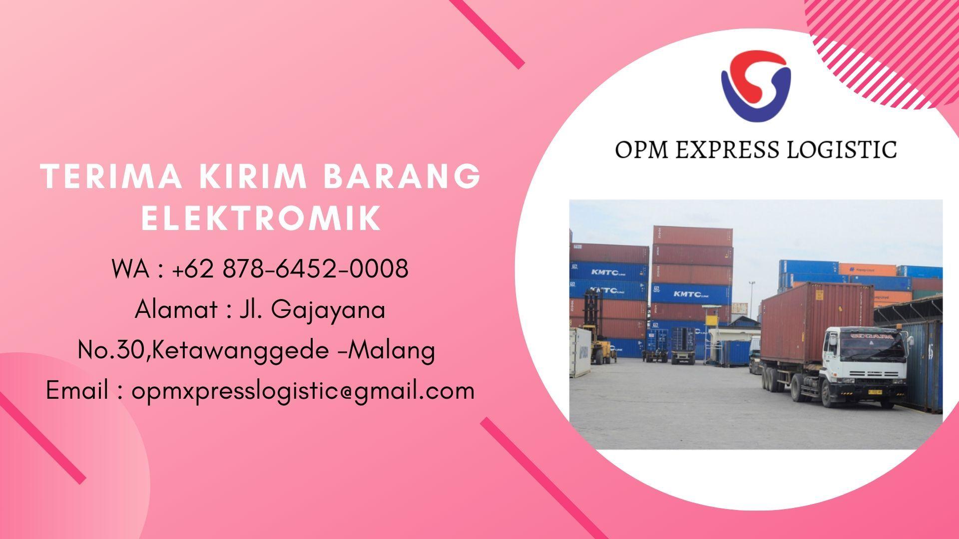 Terima Kirim Barang Elektronik Wa 62 878 6452 0008 Opm Express Logistic