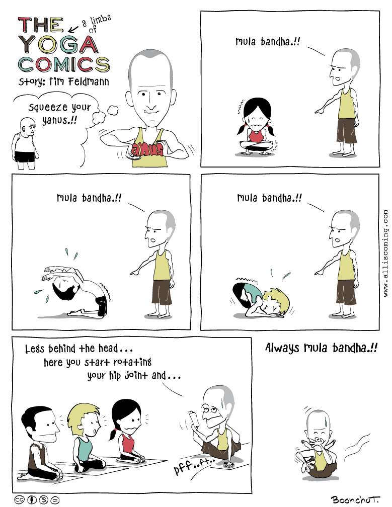 Always Mula Bandha but BE CAREFUL ~ The Yoga Comics