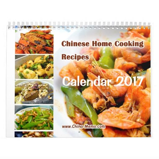 Chinese home cooking recipes calendar 2017 authentic chinese chinese home cooking recipes calendar 2017 forumfinder Images