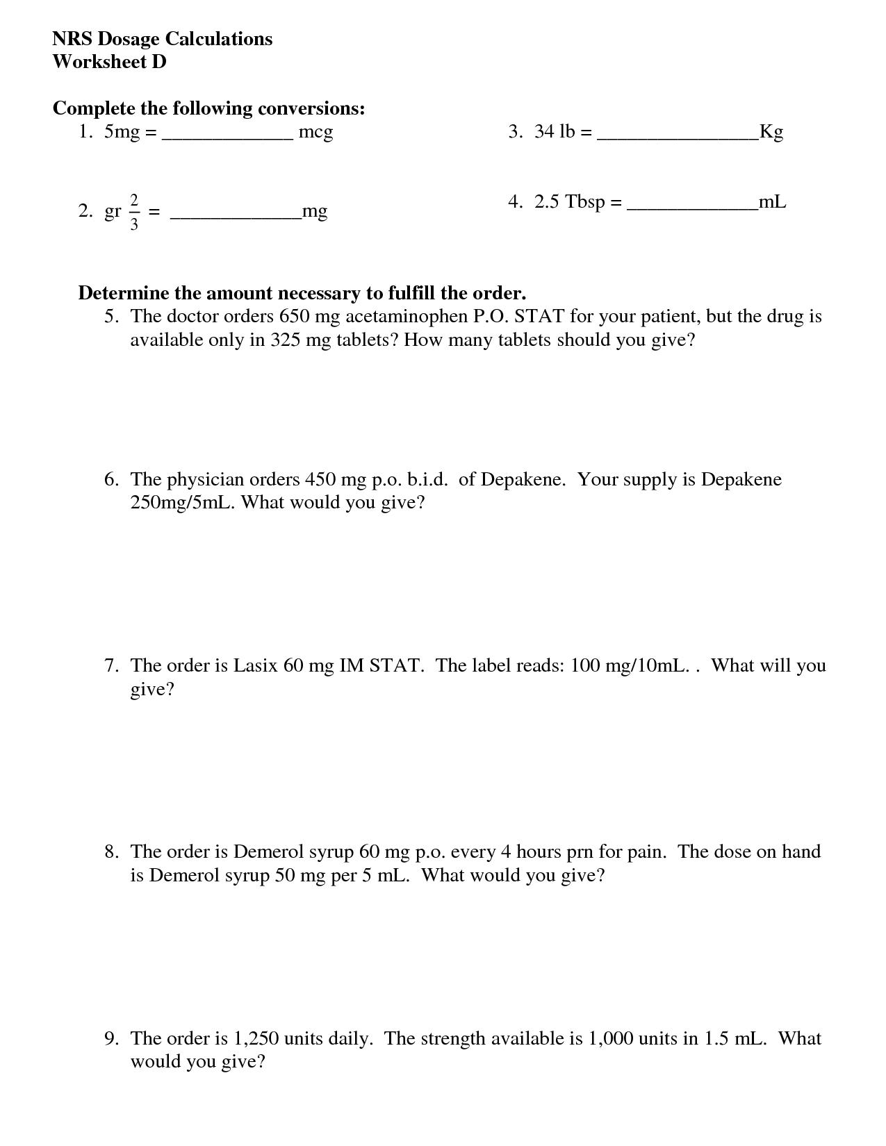 16 Best Images Of Nursing Math Worksheets Nursing Dosage