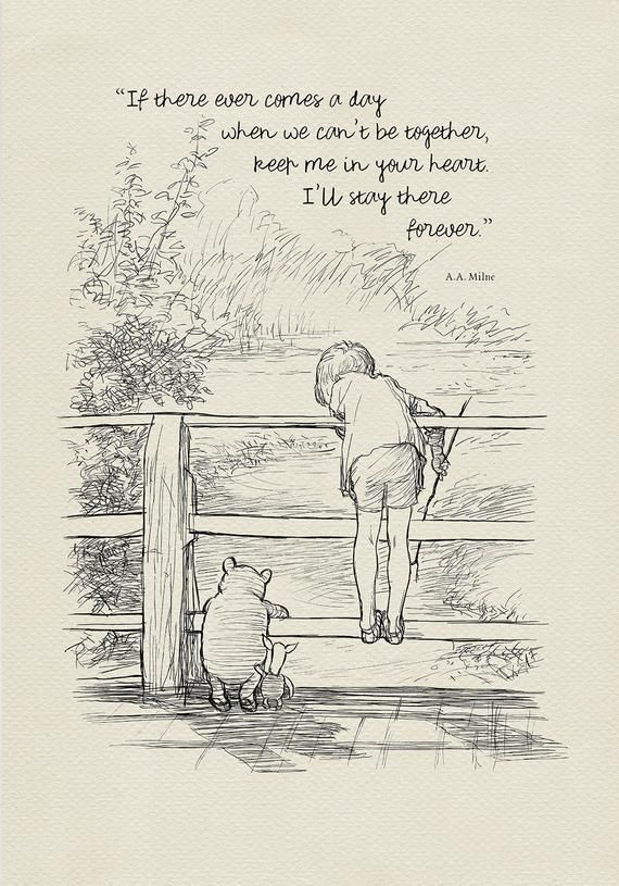 If there ever comes a day...  Winnie the Pooh Quotes - classic vintage style  poster print #114 #shadesofwhite