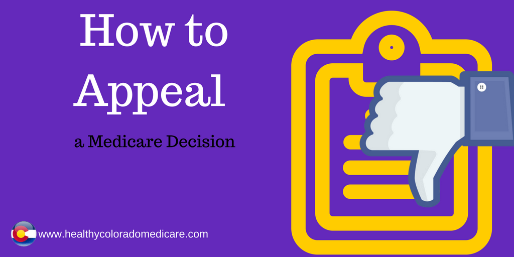 How To Appeal A Medicare Decision When A Claim Is Denied Health