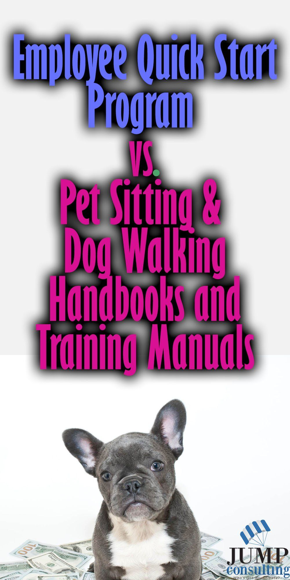 Employee Quick Start Program vs. Pet Sitting and Dog Walking Employee  Handbook and Training Manual