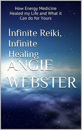 infinite reiki infinite healing how energy medicine